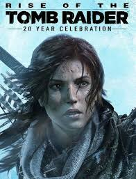 Rise of the Tomb Raider 20 Year Celebration Highly compressed PC Game Free Download