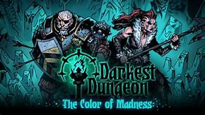 Darkest Dungeon The Color Of Madness Crack