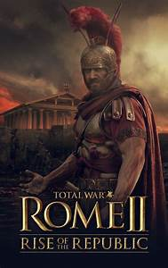 Total War Rome Rise Of The Republic Crack